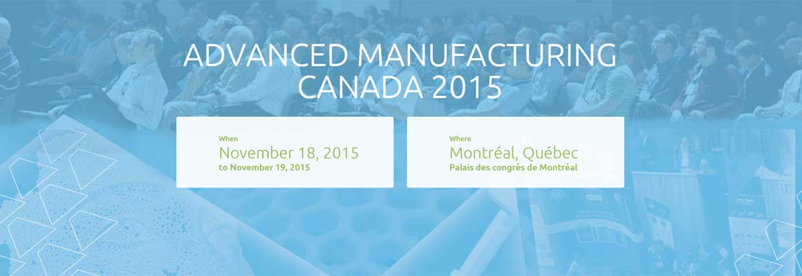 Advanced Manufacturing Canada 2015
